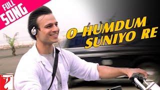 O Humdum Suniyo Re - Full Song | Saathiya | Vivek Oberoi | Rani Mukerji | Shaan | A. R. Rahman
