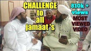Jamaat walo ki haqeeqat by allama Ahmed naqshbandi sahab