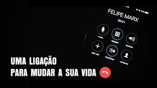 UMA LIGAÇÃO PARA MUDAR A SUA VIDA | Felipe Marx's Original Films