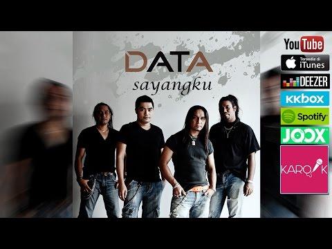Data - Sayangku  (Official Lyrics Video) mp3 Full & Lirik
