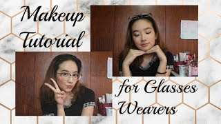 Makeup for People with or without Glasses | Philippines