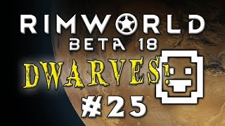 Rimworld - Desert Dwarves! - Episode 25