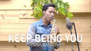 Keep Being You (Isyana Sarasvati) - baby saxophone cover by Desmond Amos