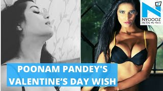Poonam Pandey Shares EROTIC Valentine's Day Video for 'Singles' | Bollywood Latest News | NYOOOZ TV