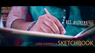 Love Express II SketchBook | Valentine Short Film 2017 | OCT pictures