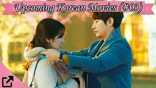 Top 10 Upcoming Korean Movies (#03)