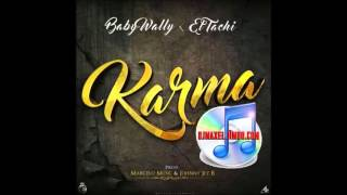 Baby Wally & El Tachi _ Karma