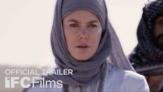 Queen of the Desert - Official Trailer I HD I IFC Films