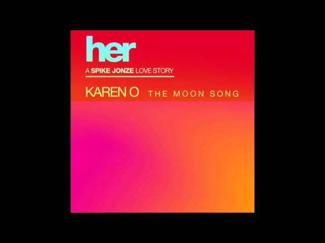 Karen O - The Moon Song