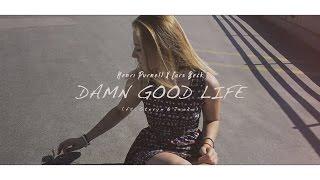 Damn Good Life | Henri Purnell & Lars Beck (Official Music Video) - Feat. Stevyn & Jeoko