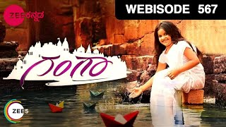 Gangaa Kannada Serial - ಗಂಗಾ - Zee Kannada - Episode - 567 | Webisode | 18 May 2018 | Kannada Serial