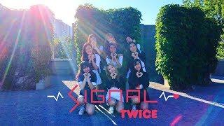 [EAST2WEST] TWICE (트와이스) - Signal Dance Cover