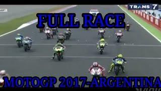 MOTOGP ARGENTINA 2017 -TERMAS DE RIO HONDO FULL RACE