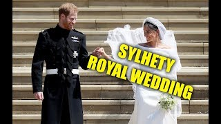 ROYAL WEDDING SYLHETY VERSION