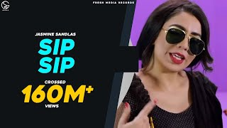 SIP SIP - Jasmine Sandlas ft Intense | (Full Video) | Fresh Media Records