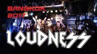 LOUDNESS  LIVE IN BANGKOK 2017 (Full Set)