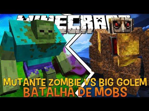 Mutante Zombie Vs Big Golem Briga de Mobs Minecraft