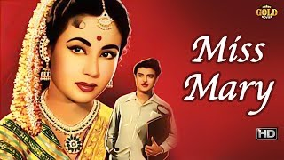 Miss Mary l Hindi Full Classic Movie l Kishore Kumar, Jamuna l 1957