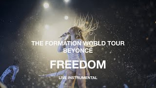 Beyoncé — Freedom (The Formation World Tour Instrumental)