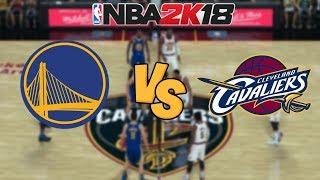 NBA 2K18 - Golden State Warriors vs. Cleveland Cavaliers - Full Gameplay