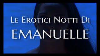 Le Erotici Notti Di Emanuelle