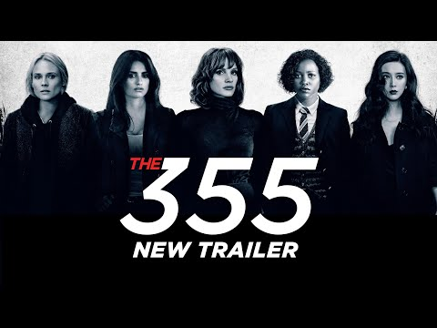 The 355 Official Trailer 2