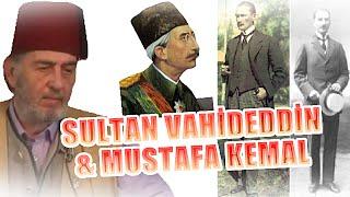 (C136) Cumartesi Sohbetleri - Sultan Vahideddin & Mustafa Kemal, Üstad Kadir Mısıroğlu, 16.05.2015