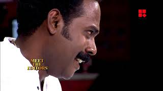 SENTHIL in MEET THE EDITORS | RAJAMANI | CHALAKKUDIKKARAN CHANGATHI_Reporter Live