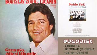 Borislav Zoric Licanin - Preko Kapele Licke gore zelene - (Audio 1980)