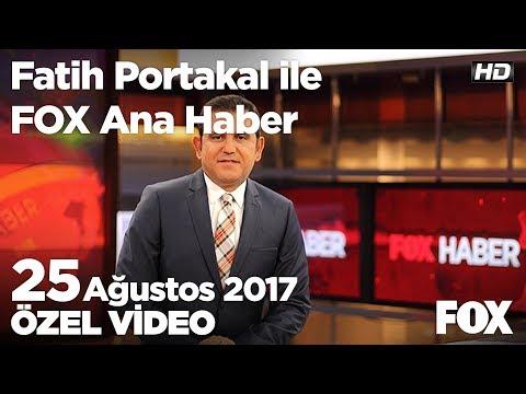 MİT Cumhurbaşkanı'na bağlandı! 25 Ağustos 2017 Fatih Portakal ile FOX Ana Haber