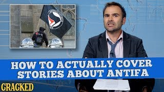 How To Actually Cover Stories About Antifa - Some News