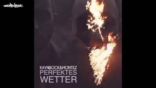 kaynBock & Montez - Benzin [Perfektes Wetter - Free Download]