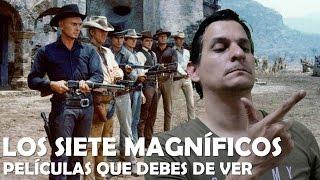 Películas que debes de ver - Los Siete Magníficos (1960)