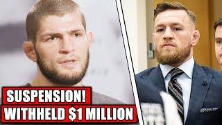 BREAKING! Khabib & Conor McGregor suspended AGAIN - NSAC holding $1 MILLION from Khabib