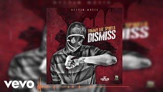 Tommy Lee Sparta - Dismiss (Audio)