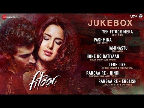 Xxx Mp4 Fitoor Jukebox Full Album Aditya Roy Kapur Amp Katrina Kaif Amit Trivedi Love Romance Songs 3gp Sex