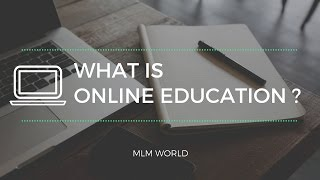 What is Online Education