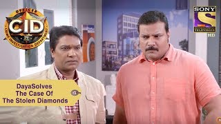 Your Favorite Character | Daya Solves The Case Of The Stolen Diamonds | CID
