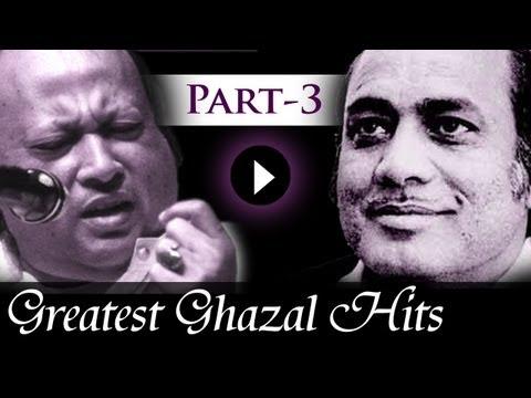 Greatest Ghazal Hits Songs - Part 3 - Mehdi Hassan - Nusrat Fateh Ali Khan - Kings Of Ghazal