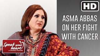 Asma Abbas   The Star Of Koi Chand Rakh, Ranjha Ranjha Kardi, Beti And KhudParast   Speak Your Heart