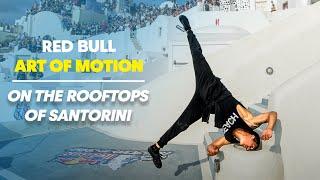 Freerunning on the Rooftops of Santorini - Red Bull Art of Motion