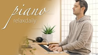 Relaxing Piano Music - calm, focus, chillout, spa, background music [#1818]
