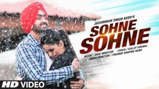 Jassimran Keer: Sohne Sohne Full Video Song | Latest Punjabi Song 2016