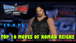 [Svr 11] Top 10 Moves Of Roman Reigns