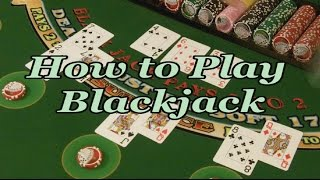 How to Play Blackjack - FULL VIDEO