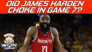 Did James Harden Choke In Game 7 vs Warriors ? | Hoops N Brews