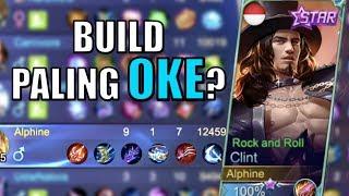 BUILD TERBAIK UNTUK CLINT! • Mobile Legends Indonesia