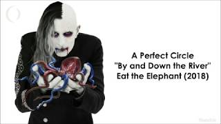 A Perfect Circle - By and Down the River (Subtitulado al Español)