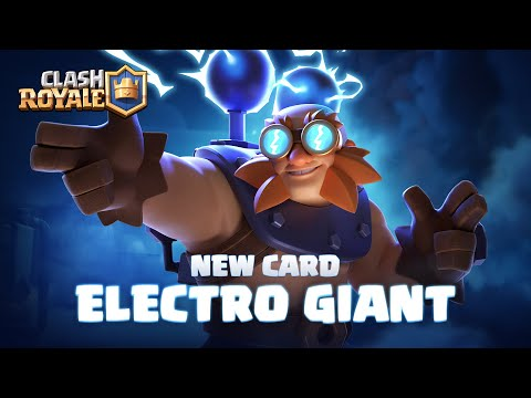 Clash Royale NEW CARD REVEAL ⚡ ELECTRO GIANT