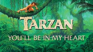 Tarzan - Phil Collins - You'll Be In My Heart